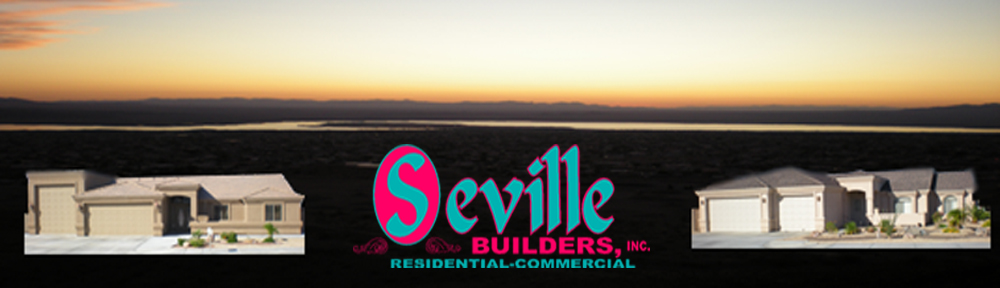 Seville Builders Inc Traditional Building In Lake Havasu Since 1977 Search